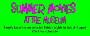 summer movies at the museum