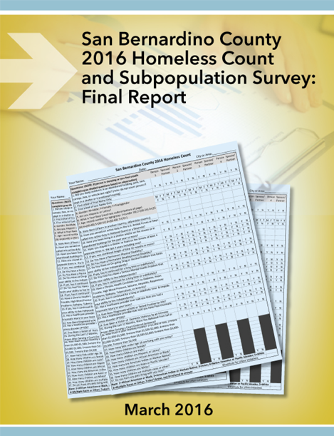 San Bernardino County 2016 Homeless County and Subpopulation Survey: Final Report