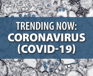 Image Button - Trending Now: Coronavirus (COVID-19)