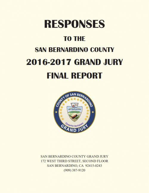 Responses to the San Bernardino County 2016-2017 Grand Jury Final Report Cover